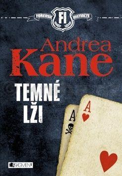 Andrea Kane: Temné lži cena od 237 Kč