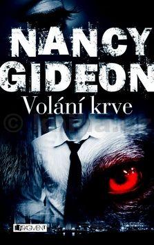 Nancy Gideon: Volání krve cena od 169 Kč
