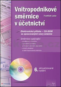 František Louša: Vnitropodnikové směrnice v účetnictví + CD cena od 338 Kč
