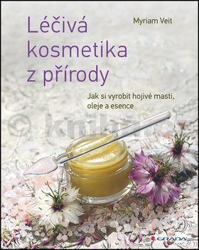 Miriam Veit: Léčivá kosmetika z přírody cena od 338 Kč