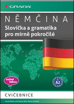 Němčina - Slovíčka a gramatika pro mírně pokročilé A2 cena od 121 Kč