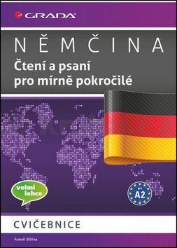 Anneli Billina: Němčina - Čtení a psaní pro mírně pokročilé A2 - cvičebnice cena od 40 Kč