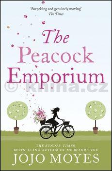 Jojo Moyesová: The Peacock Emporium cena od 231 Kč