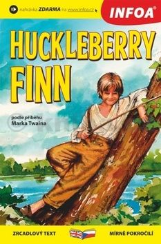 Mark Twain: The Adventures of Huckleberry Finn/ Dobrodružství Huckleberryho Finna - Zrcadlová četba cena od 127 Kč