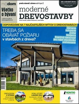Anton Osvald, Ladislav Reinprecht, Jozef Štefko: Moderné drevostavby Všetko o bývaní cena od 70 Kč