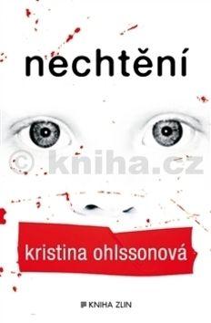 Kristina Ohlssonová: Nechtění cena od 180 Kč