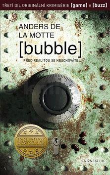 Anders de la Motte: Bubble cena od 263 Kč