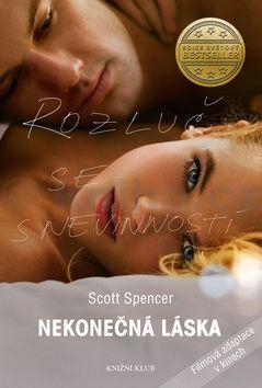 Scott Spencer: Nekonečná láska cena od 250 Kč