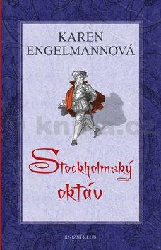 Karen Engelmann: Stockholmský oktáv cena od 119 Kč