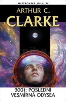 Arthur C. Clarke: 3001: Poslední vesmírná odysea cena od 140 Kč