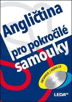 Ludmila Kollmannová: Angličtina pro pokročilé samouky + 2CD cena od 296 Kč
