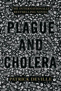 Patrick Deville: Plague and Cholera cena od 0 Kč