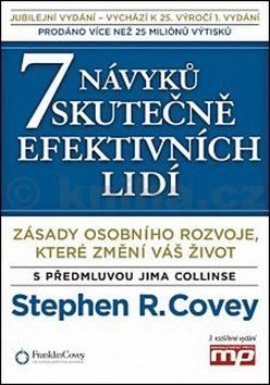 Stephen M.R. Covey: 7 návyků skutečně efektivních lidí cena od 0 Kč