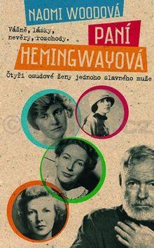 Woodová Naomi: Paní Hemingwayová cena od 218 Kč