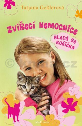 Geslerová Tatjana: Zvířecí nemocnice - Hledá se kočička cena od 142 Kč