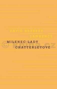David Herbert Lawrence: Milenec lady Chatterleyové cena od 287 Kč