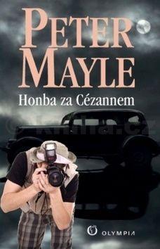 Peter Mayle: Honba za Cézannem cena od 135 Kč