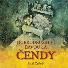 Pavel Čech: Dobrodružství pavouka Čendy cena od 175 Kč