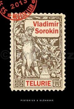 Vladimír Sorokin: Telurie cena od 159 Kč