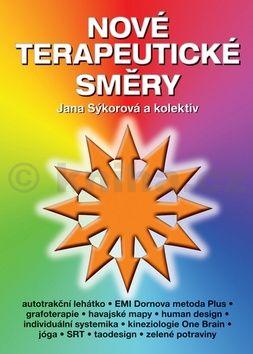 Jana Sýkorová: Nové terapeutické směry cena od 63 Kč