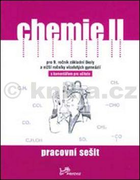 Ivo Kargen, Danuše Pečová, Pavel Peč: Chemie II Pracovní sešit s komentářem pro učitele cena od 22 Kč