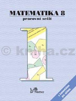 Josef Molnár, Petr Emanovský, Libor Lepík: Matematika 8 Pracovní sešit 1 s komentářem pro učitele cena od 54 Kč