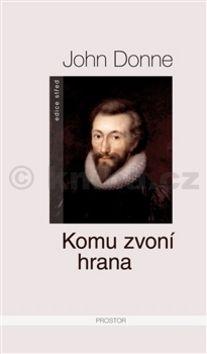 John Donne: Komu zvoní hrana cena od 183 Kč