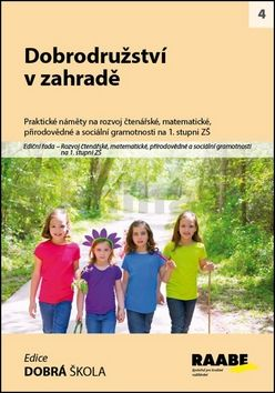 Mareš Svatopluk, Cemereková Golová Petra: Dobrodružství v zahradě cena od 258 Kč
