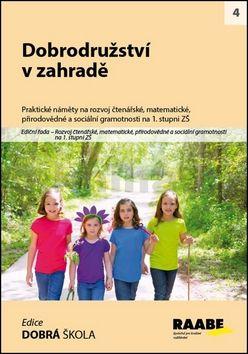 Svatopluk Mareš, Petra Cemerková-Golová: Dobrodružství v zahradě cena od 262 Kč