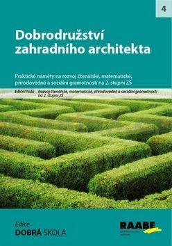 Dobrodružství zahradního architekta cena od 232 Kč