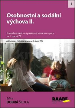 Naděžda Kalábová: Osobnostní a sociální výchova II. cena od 262 Kč