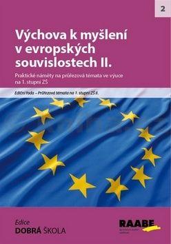 Machatý a  Rádek: Výchova k myšlení v evropských a globálních souvislostech II. cena od 250 Kč