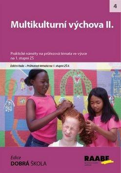 Tvrďochová a  Dana: Multikulturní výchova II. cena od 239 Kč