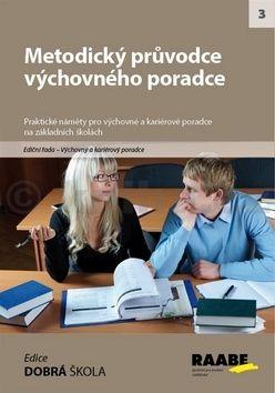 Metodický průvodce výchovného poradce cena od 292 Kč