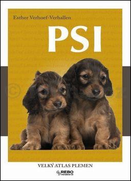 Esther Verhoef-Verhallen: Psi : velký atlas plemen (velký obrazový lexikon) cena od 0 Kč