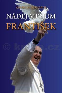 Andreas Englisch: Nádej menom František cena od 107 Kč