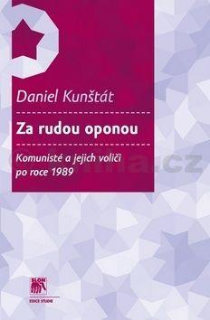Daniel Kunštát: Za rudou oponou cena od 238 Kč