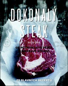 Marcus Polman: Dokonalý steak - Co potřebujete vědět o přípravě steaků + 25 slavných receptů cena od 319 Kč