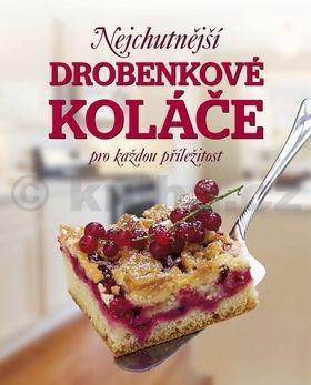 Patrik Jaros, Sabine Vondersteinová: Nejchutnější ovocné koláče pro každou příležitost cena od 107 Kč