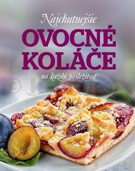 Sabine Vonderstein, Patrik Jaros: Najchutnejšie ovocné koláče na každú príležitosť cena od 275 Kč