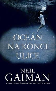Neil Gaiman: Oceán na konci ulice cena od 215 Kč