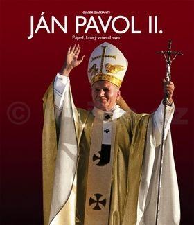 Gianni Giansanti: Ján Pavol II. Pápež, ktorý zmenil svet cena od 412 Kč