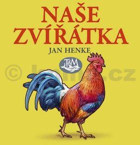 Jan Henke: Naše zvířátka cena od 49 Kč
