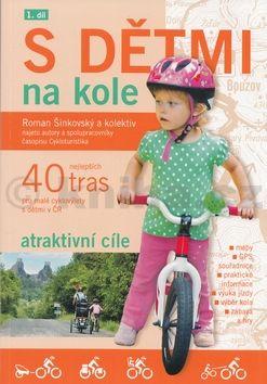 Roman Šinkovský: S dětmi na kole cena od 127 Kč