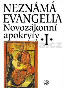 Petr Pokorný, Jan A. Dus: Neznámá evangelia - Novozákonní apokryfy I cena od 289 Kč