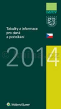 Ivan Brychta, Marie Hajšmanová: Tabulky a informace pro daně a podnikání 2014 cena od 207 Kč