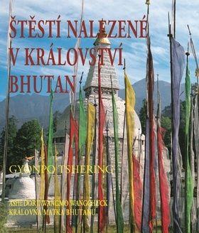 Gyonpo Tshering: Štěstí nalezené v království Bhutan cena od 141 Kč