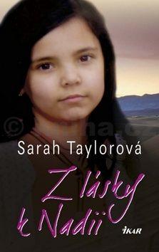 Sarah Taylorová: Z lásky k Nadii cena od 220 Kč