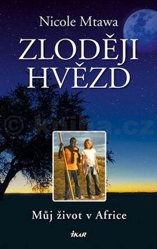 Nicole Mtawa: Zloději hvězd cena od 239 Kč