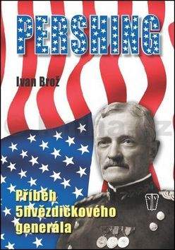 Ivan Brož: Pershing cena od 187 Kč